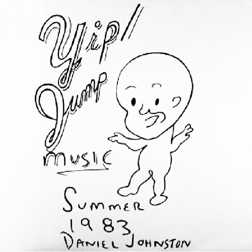Daniel Johnston - Yip:Jump Music (1983)