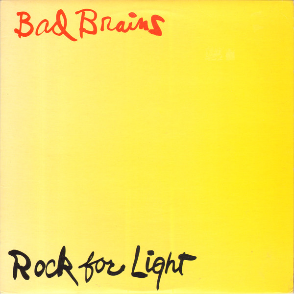 Bad Brains - Rock for Light (1983)