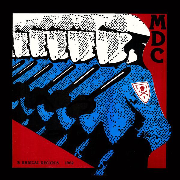 MDC - Millions of Dead Cops (1981)