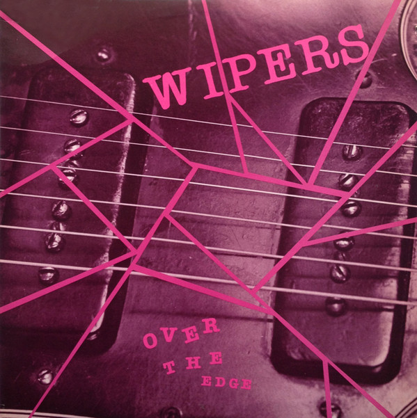 Wipers - Over the Edge (1983)