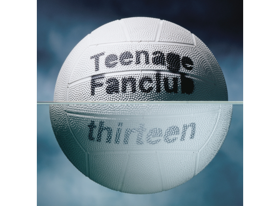 Teenage Fanclub - Thirteen (Remastered)
